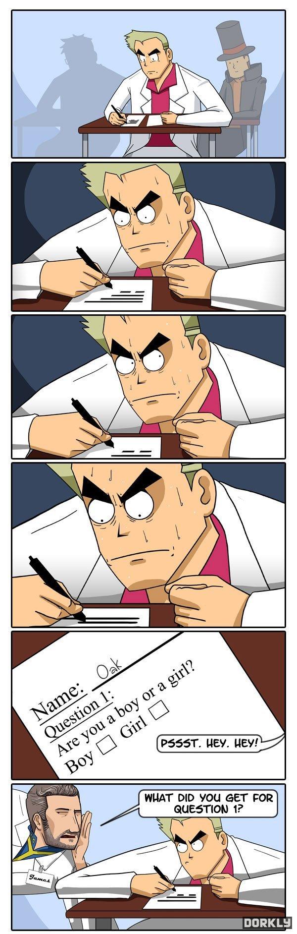 Professor Oak's Test. deedz to dorkly, don't check tags.