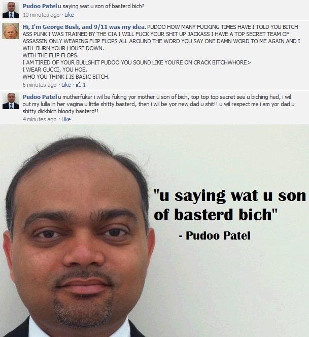 """Pudoo Patel. .. """"I WILL PUT MY LULLA IN HER VAGINA."""""""