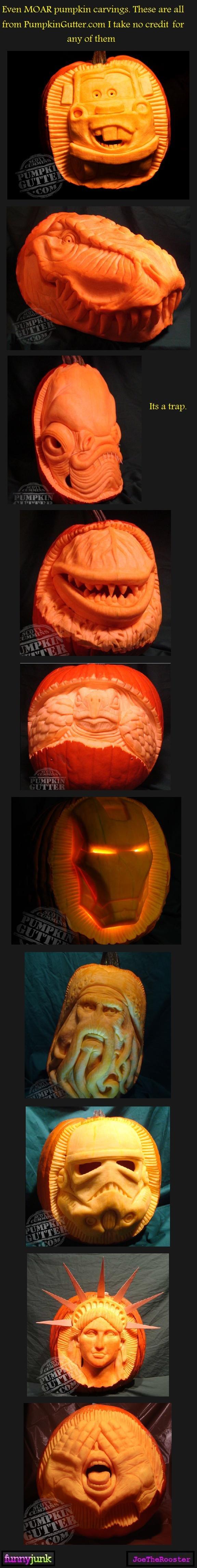 Pumpkin carvings 3. Moar<br /> www.funnyjunk.com/funny_pictures/1116223/Pumpkin+carvings+1/<br /> www.funnyjunk.com/funny_pictures/1116251/Pumpkin+c