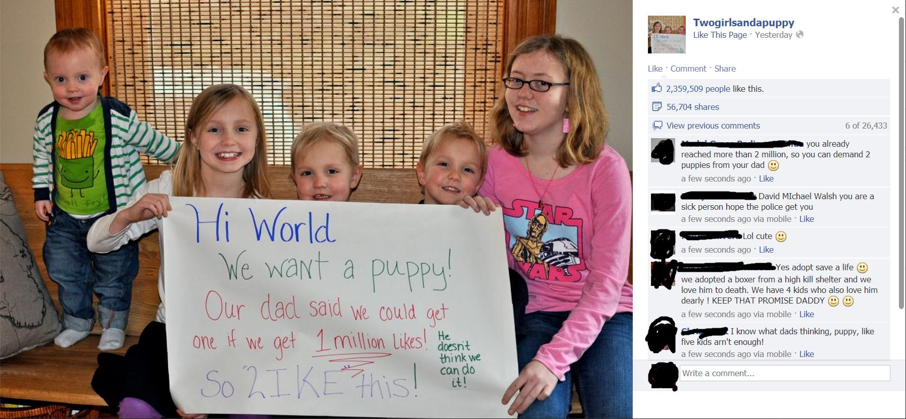 Puppy. What an asshole, just get your kids a damn puppy..