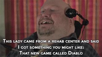 quadriplegic man streams diablo 3. www.youtube.com/watch?v=XrMivdZ-mbI. AFTER MY I WAS PRETTY DEPRESSED. >him during a hardcore pvp session