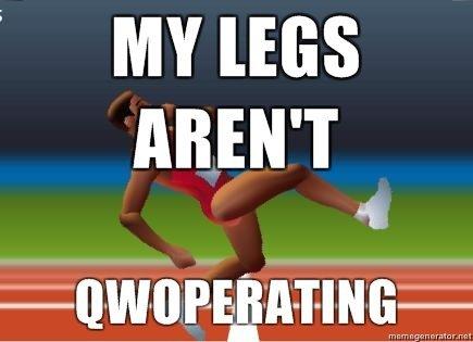 QWOP. .. MY was AREN' T qwop