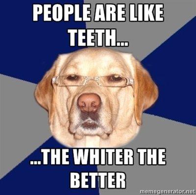 Racist dawg 4. .. agreed