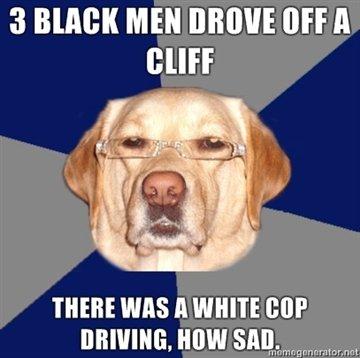 Racist Dog 2. O.C. Please thumb and enjoy generously. I got the idea from brentsopel. i love you