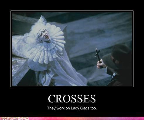 Rady ga ga. . CROSSES They work an Lady Gaga tan.
