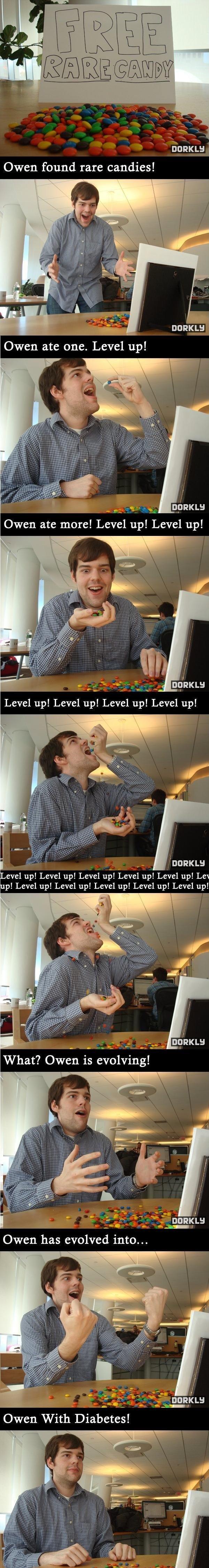 "Rare candy problems. . DARKLY Owen found rare candies! DARYLB Owen ate more! Level up! Level up! g"" ious Level up! Level up! Level up! Level up! I evel up! Leve"