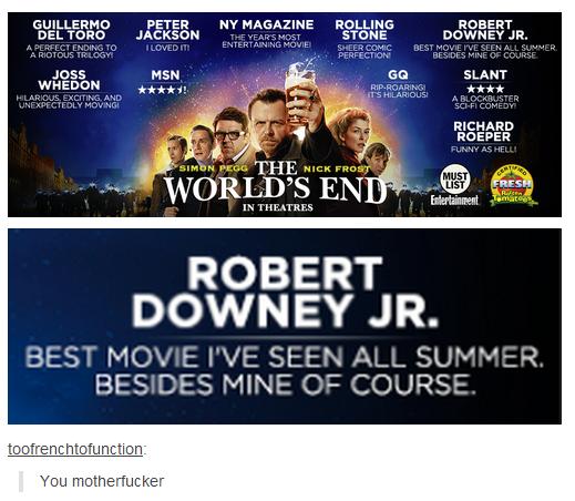 "RDJ. . GUILLERMO PETER ' ROBERT DEL TORO JACKSON . J. .. SHINE . JG as MEN I . SLA MT dhl Tral.. ATAR. h ROBERT DOWNEY JR. FOL! DIR . II KEEP"". I loved this movie"