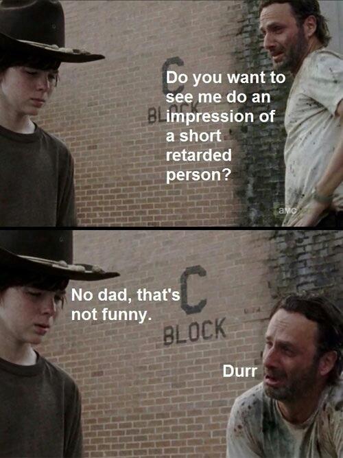Rick tries to make Carl happy. .
