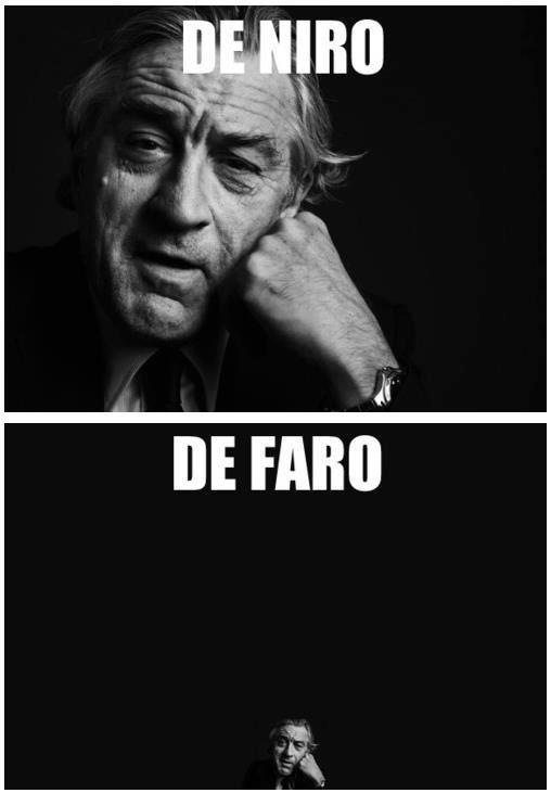Robert Fuckin' De Niro. .