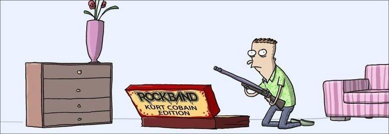Rock Band. The Kurt Cobain edition.. no he already had a game for him. Heroin Hero. Morgentahler Rock Band