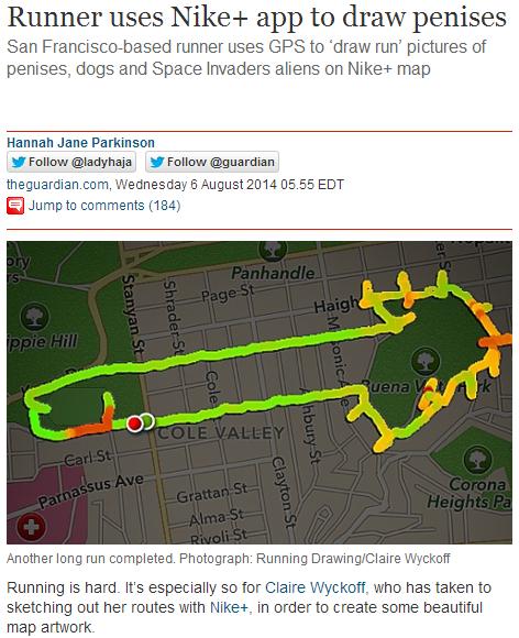 Runnig is hard. Sauce www.theguardian.com/technology/2014/aug/06/runner-nike-san-francisco-penis. Runner uses Nikes app to draw penises San runner uses GPS to '