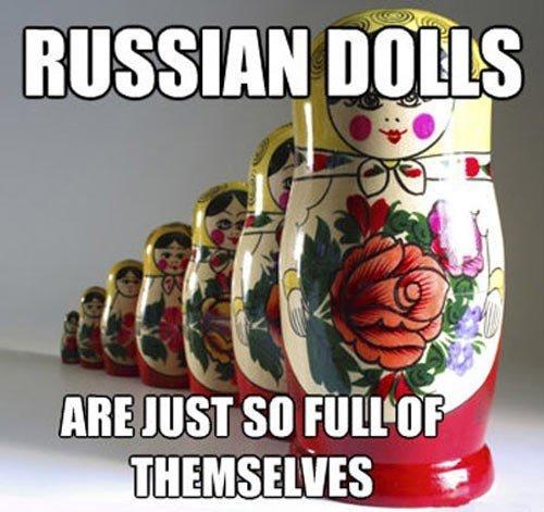 Russian Dolls. description. RUSSIAN -' MS I in russia dolls