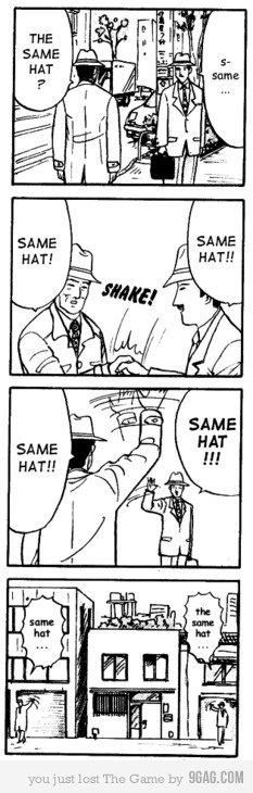 SAME HAT. .