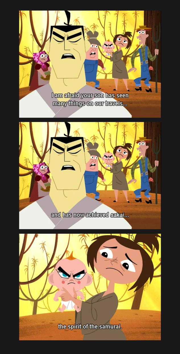 Samurai Jack. . Dam ' has seen the spirit of the samurai.. Finally, this is relevant.