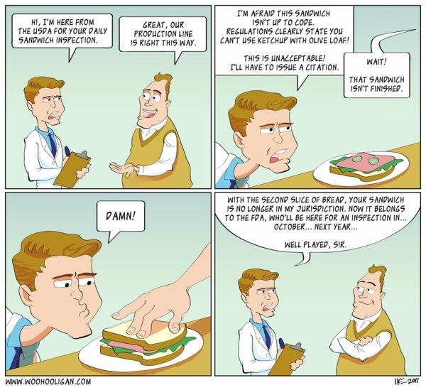 "Sandwich Regulations. True story.. M, "" HERE Flinn THE FOR TUBE PAM EEHM, theit t' tta) Notm [ME EIGHT THE HM'. I' M ENE WWY ttar If TO LITE. hill t. Nrt Mit ?  regulations Government Business"