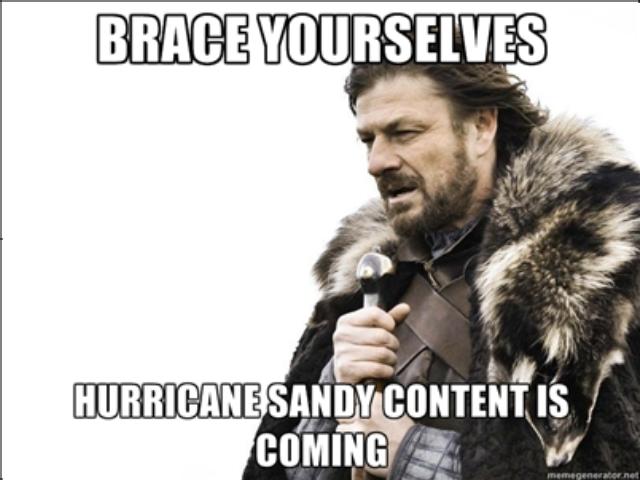 #Sandymeme. look at tags. HURRICANE ! Ill Ili Pri. Its been here already.