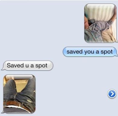 Saved You A Spot. . saved you a spot Saved u a spot. what a charmer.