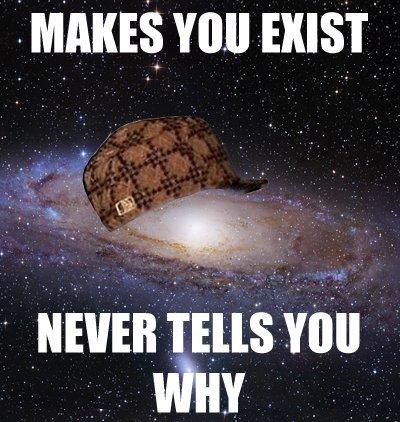 Scumbag Universe. . mans You mtt. scumbag earth