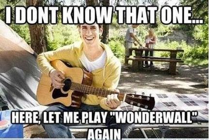 Scumbag Amateur Guitar Player. . ET Iii,. I still enjoy when people play wonderwall since it's a good song