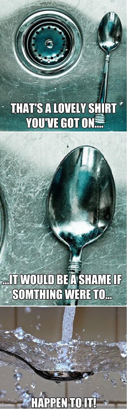 """Scumbag Spoon. . IF ' sight I ijbi' . tit BEN' SHAME"""" crl,"""