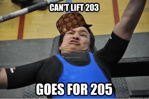 Scumbag weight lifter. . iit J% an: saun 205