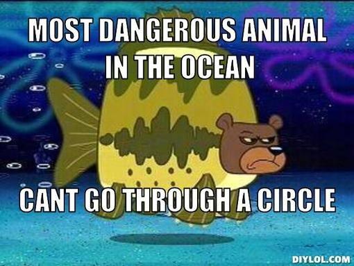 Sea Bear. My personal favorite episode of Spongbob Squarpants.. MOST DANGEROUS ANIMAL f =- In fair' ltt' TAN mint GUI tii) i! : jii cum;