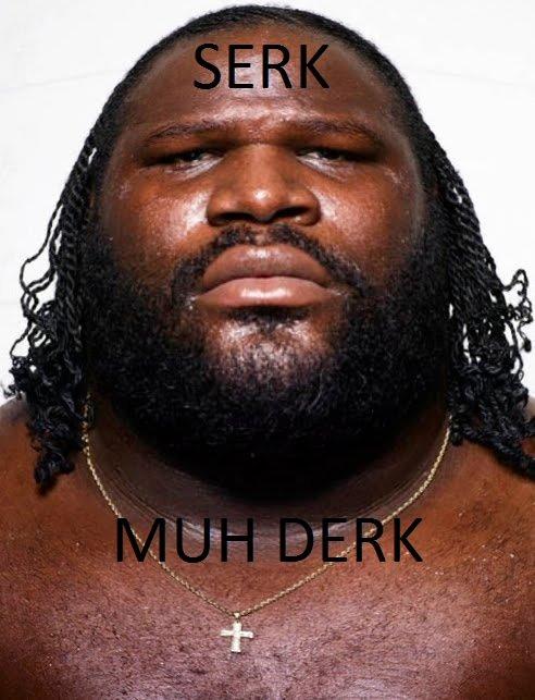Serk Muh Derk Mawther Focker