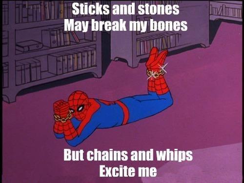 Sexy Spiderman. . sticks and stones Mai break my bones Mt chains and mills Excite HIE. spiderman thread.