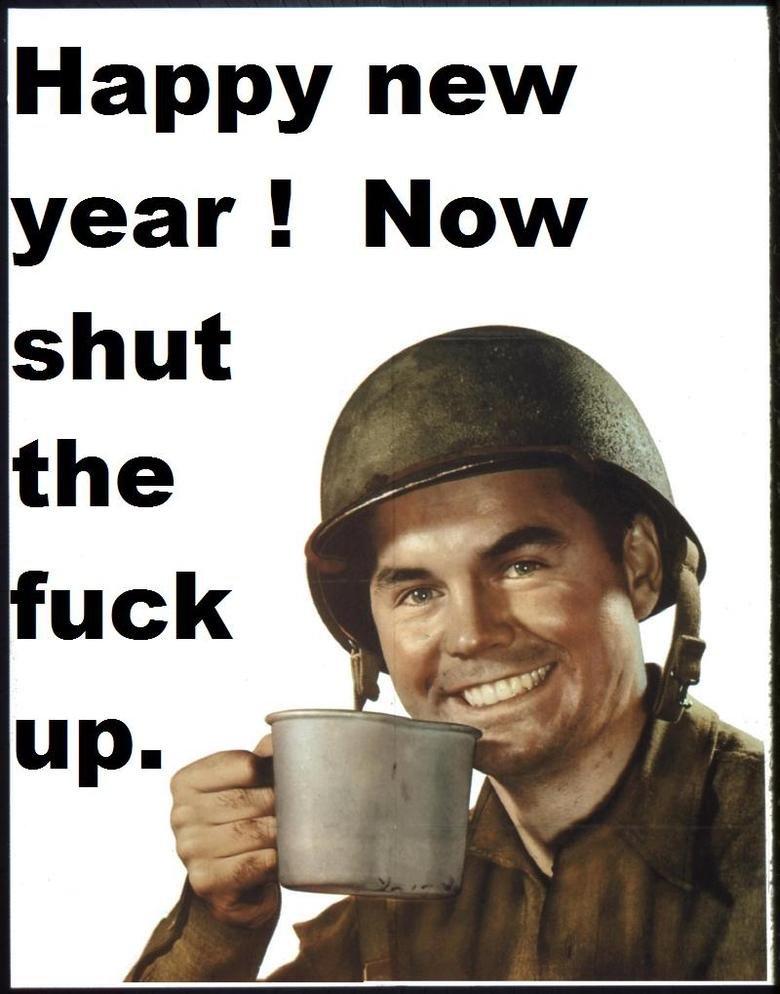 Shut up.. Happy new year Funnyjunk.. Happy new. obligatory new year shut up