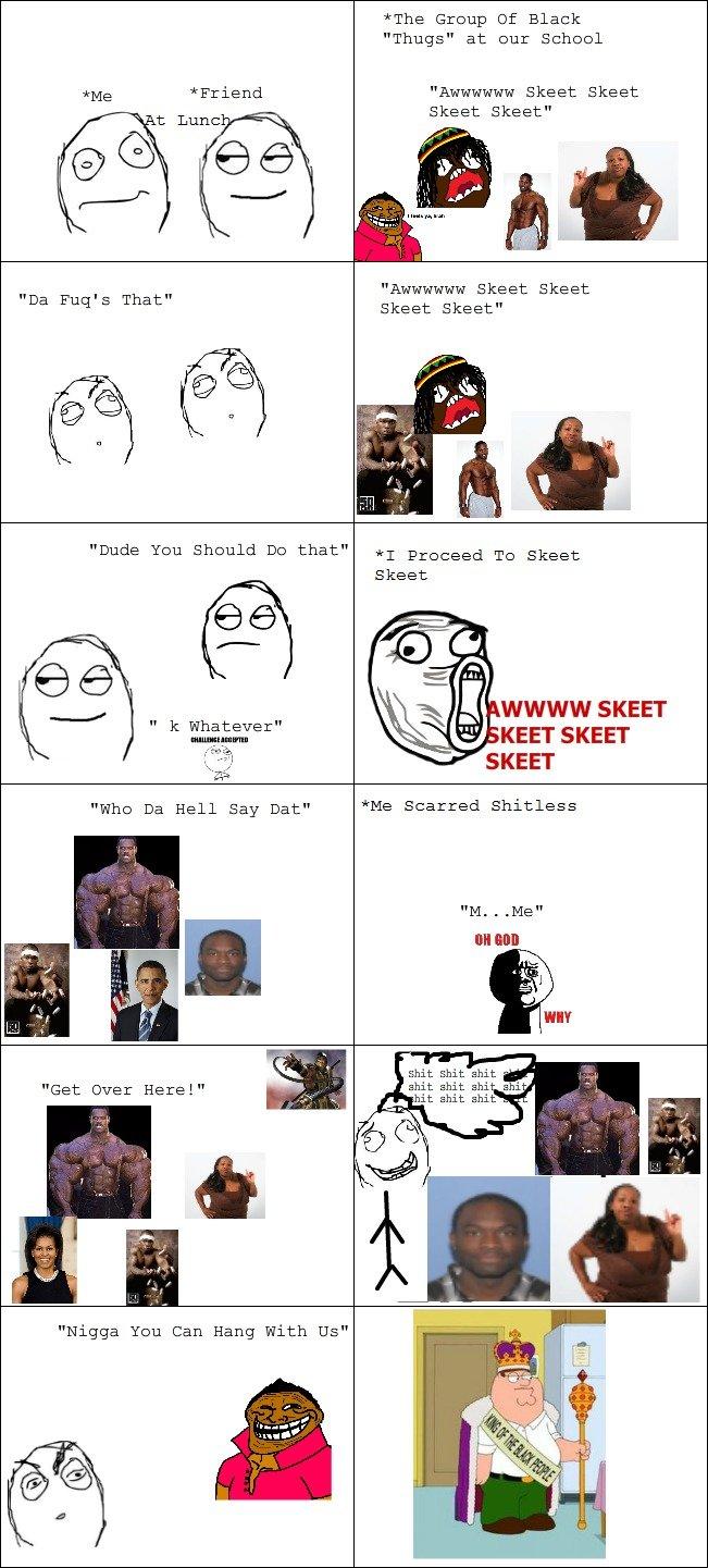 """Skeet Skeet Skeet Skeet. Coons. The Group Of Black Thugs"""" at eur Schewl Skeet Skeet Skeet Skeet"""" Skeet Skeet Ihag' s That"""" Skeet Skeet"""" Whd Hall Say Dae"""" Me Sca"""