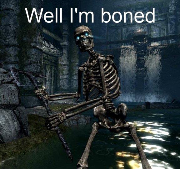 Skeleton joke. I'm berry sorry. Well |'[ n boned skeleton