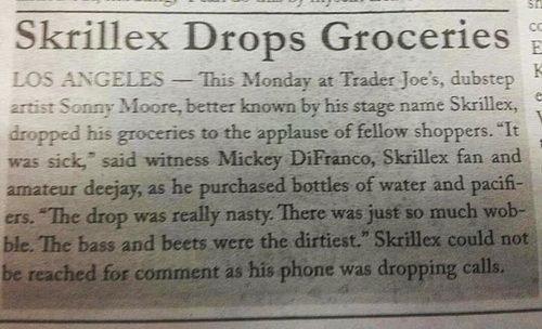 Skrillex drops something different. . I, . imitator! i tit' t' i' i! lii Groceries I liner; batten' -