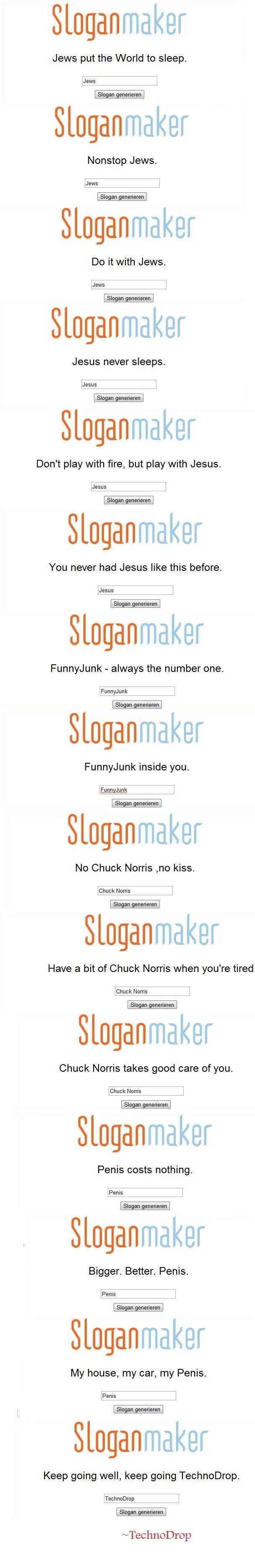 Slogan Maker Comp. make your own: sloganmaker.com/.. epic!