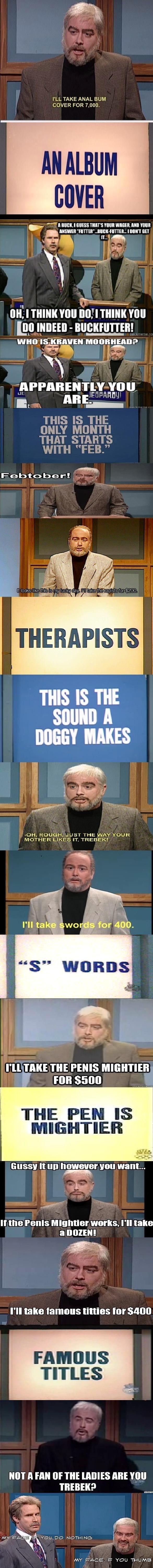 SNL Sean Connery. . I' LL TAKE ANAL BUM COVER FOR 7, 000. v 'T'! BUCK] MESS CQW' S mun WIGHT Mu] WIN! teii', miight mu mu Tle THIS It THE MEET MAKES OH. ROUGH.