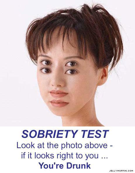sobriety test. .