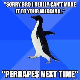 """Socially Awkward Penguin. . SHEET BRIT I [HINT MAKE NEXT TIME"""". >Perhapes"""