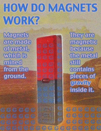 sounds legit.... . HOW JD) MAGNETS