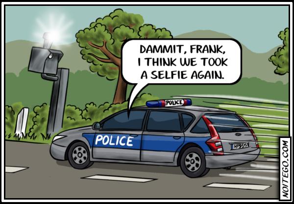 Speeding Selfie. Check me: noitego.com. DAMMIT. FRANK. I THINK WE TOOK