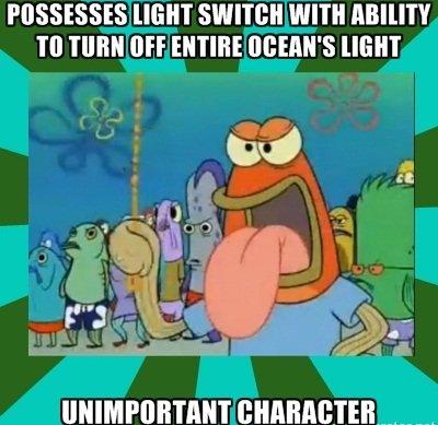 Spongebob Logic. spongebob logic. REASSESSES HEM SWITTIG WITH MMT TO TIMI! {HF ENTIRE ' s HEM. That source of light is the sun.