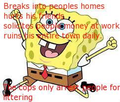 spongebob logic. scumbagbob.