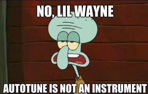 "Squidward and modern ""music"". description. tlo, lla WAYNE IS nitrite INSTRUMENT. when i hear his music"