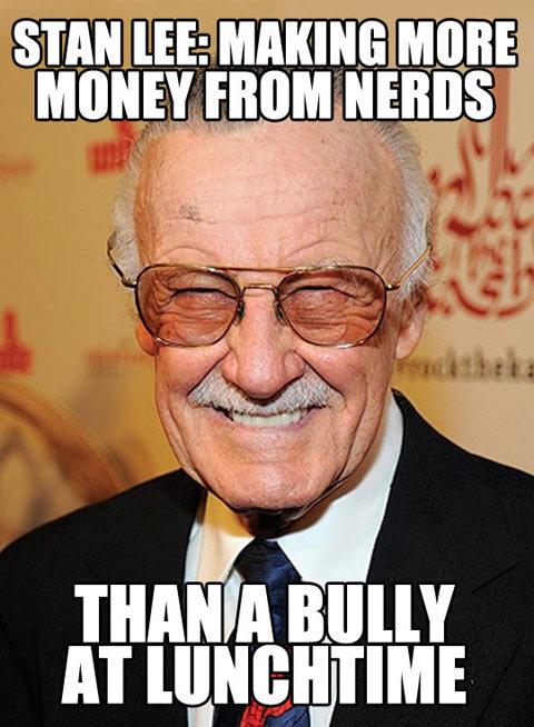 Stan Lee. . STAN [E MAKING. nerds? True Believers. get it right