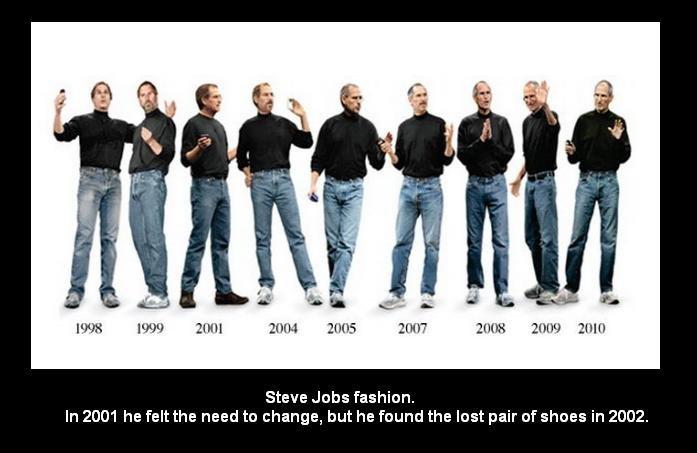 Steve Jobs fashion.. i found the picture so i made a little demotivational. hope you liek.. Fairie he Steve Jobs fashion. In he felt the need to change, but he  steve jobs fashi