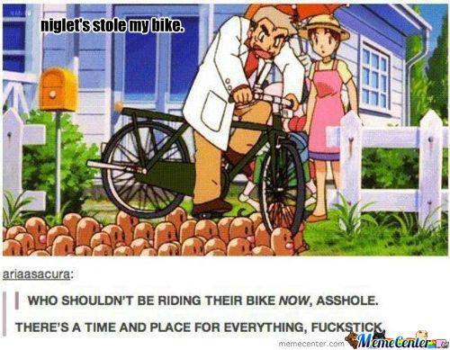STOLE MY BIKE. . may may OAK RAGANATION