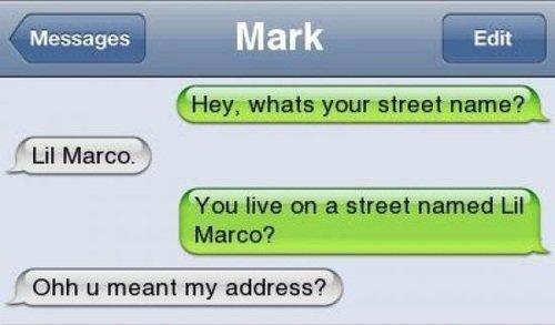 Street Name. . f, Lil Marco. D om u -meant my address'? )