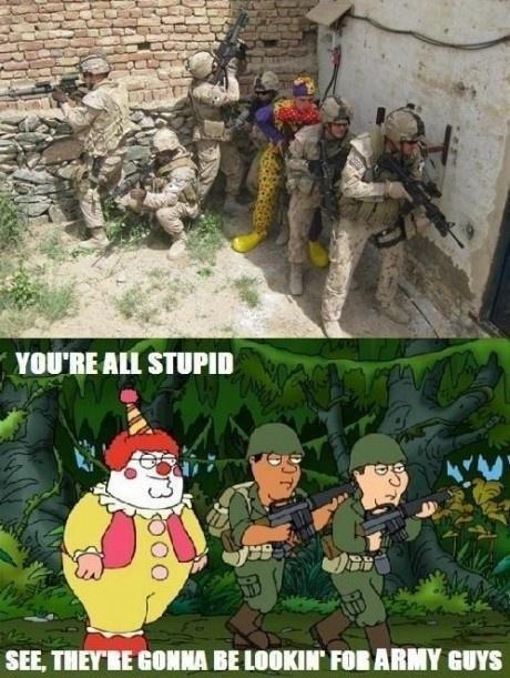 "Stupid army guys.. Thumb please. SEE. mi;;; Elli! BE DIEM' HI III"" INS family guy Army lol"