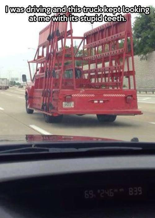 Stupid truck. .