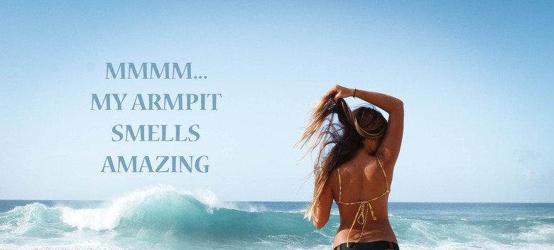 Summer smell. This pic is so inspirational . original: . MY ARMPIT SMELLS war 1: tif it E armpit motivation summer