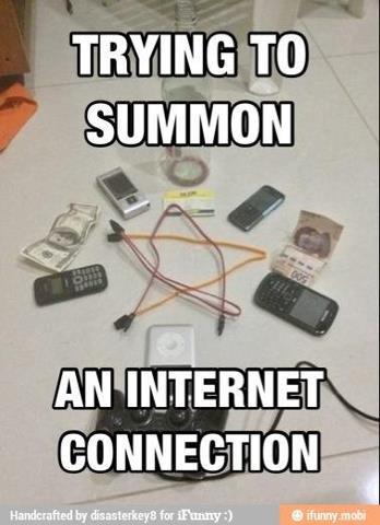 Summon Internet. .. This might help summoning it.