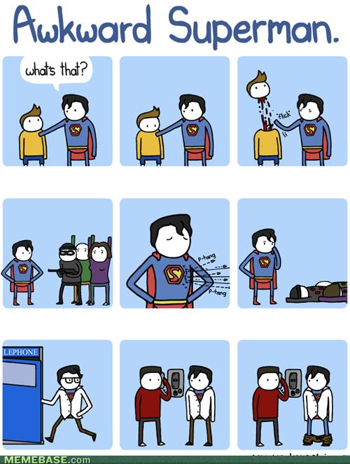 Superman. . awkward Superman.